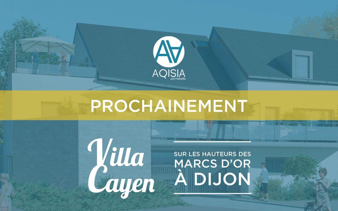 Prochainement : Villa Cayen à Dijon