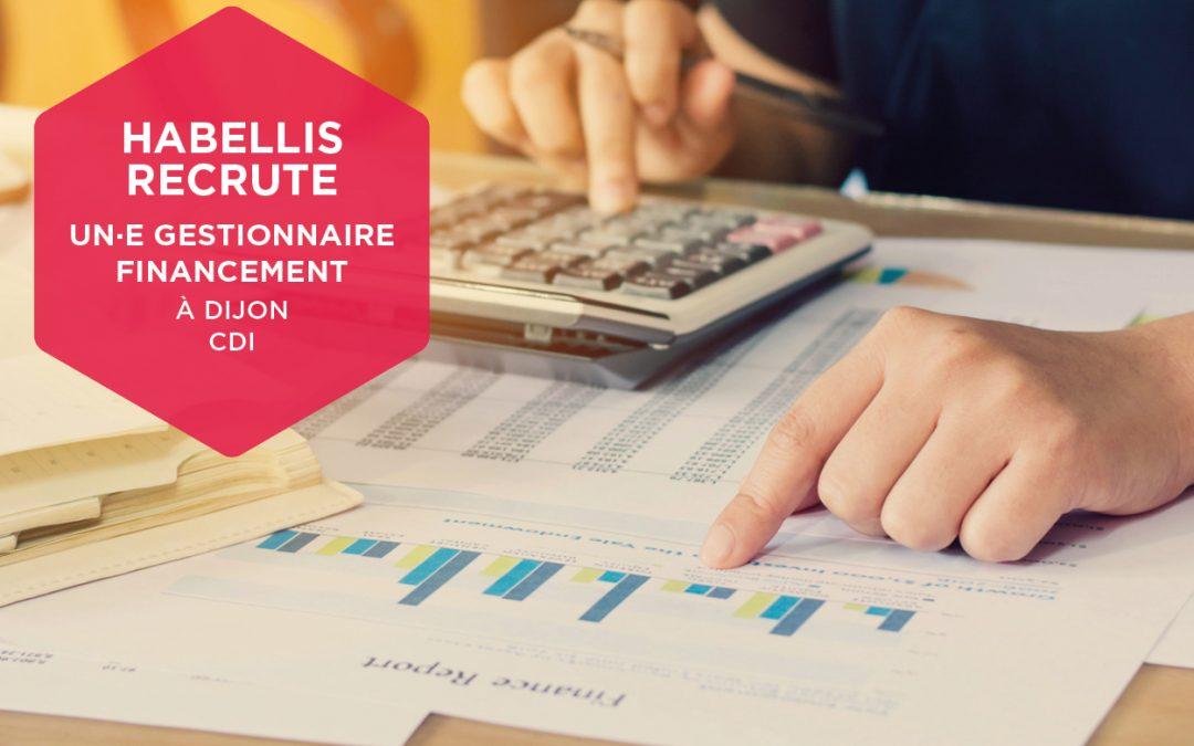 Habellis recrute un.e Gestionnaire Financement à Dijon
